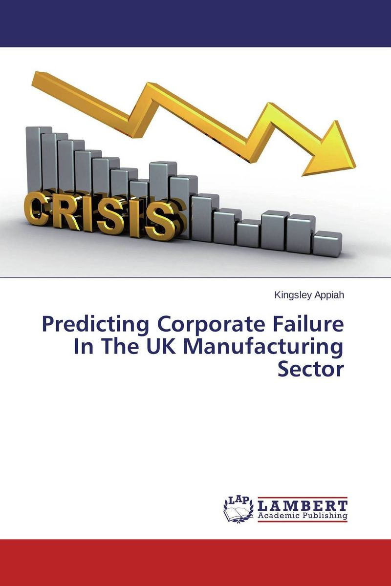 Predicting Corporate Failure In The UK Manufacturing Sector arcade ndoricimpa inflation output growth and their uncertainties in south africa empirical evidence from an asymmetric multivariate garch m model