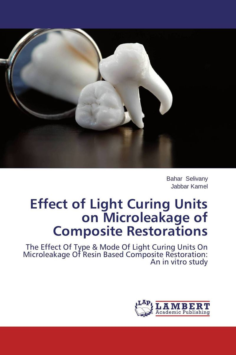 Effect of Light Curing Units on Microleakage of Composite Restorations effect on composite polymerisation by light curing units invitro study