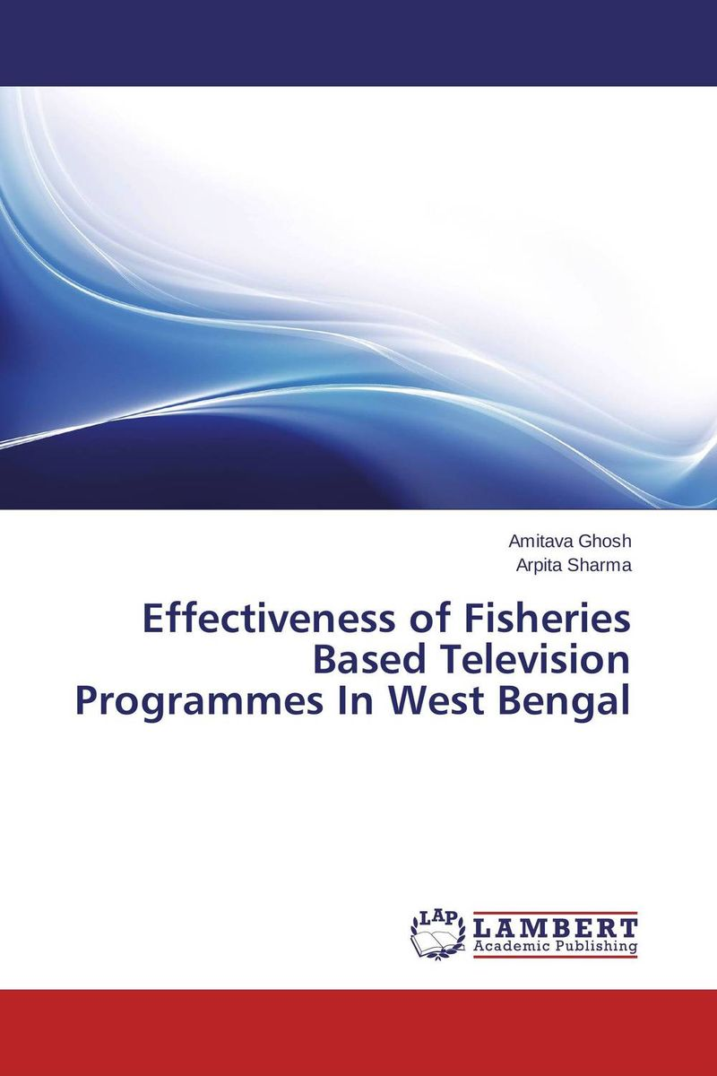 Effectiveness of Fisheries Based Television Programmes In West Bengal катушка для спиннинга agriculture fisheries and magic with disabilities 13