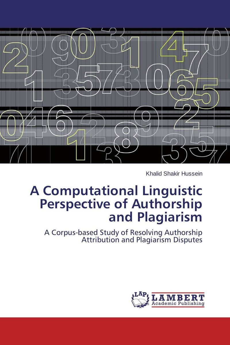 A Computational Linguistic Perspective of  Authorship and Plagiarism linguistic variation in a multilingual setting