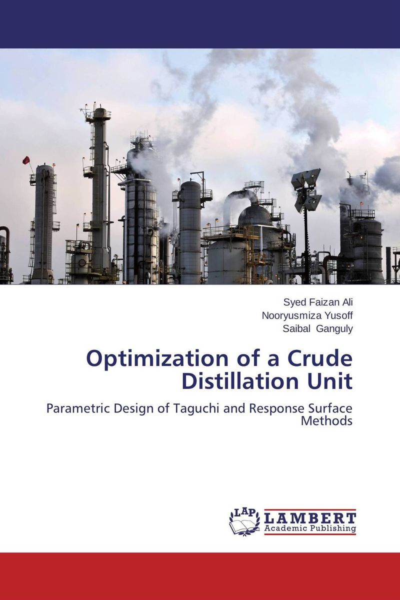 Optimization of a Crude Distillation Unit md ashaduzzaman and md yunus miah distillation of crude oil