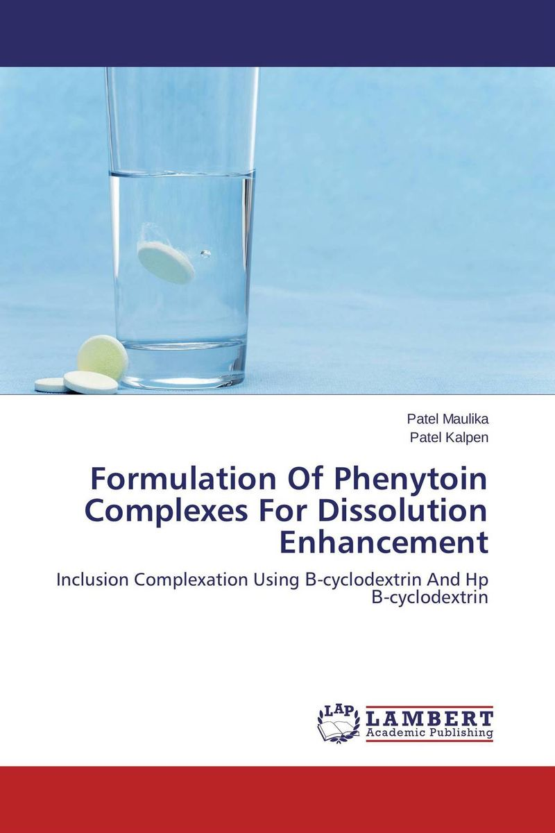 Formulation Of Phenytoin Complexes For Dissolution Enhancement vipul p patel in vitro dissolution enhancement of felodipine