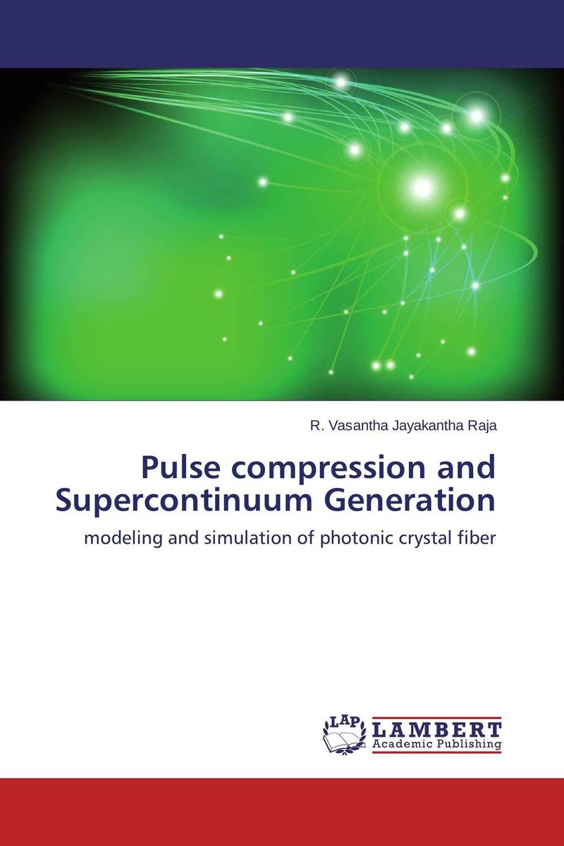 Pulse compression and Supercontinuum Generation thomas c farrar pulse and fourier transform nmr