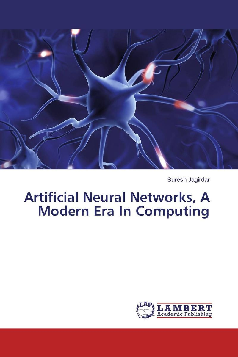 Artificial Neural Networks, A Modern Era In Computing modeling and evaluation of networks on chip