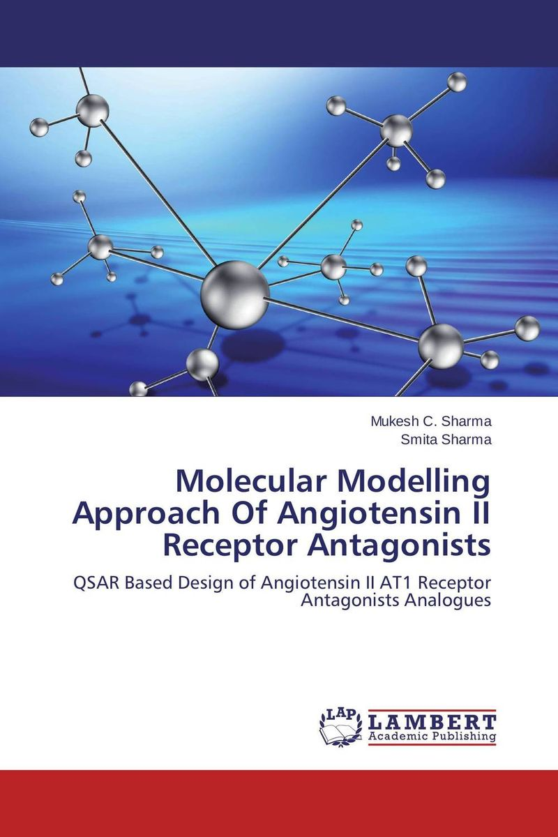 Molecular Modelling Approach Of Angiotensin II Receptor Antagonists drug discovery and design