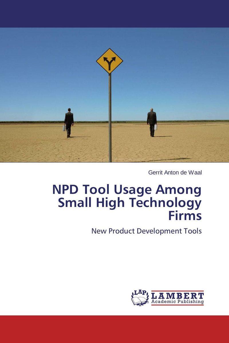 NPD Tool Usage Among Small High Technology Firms