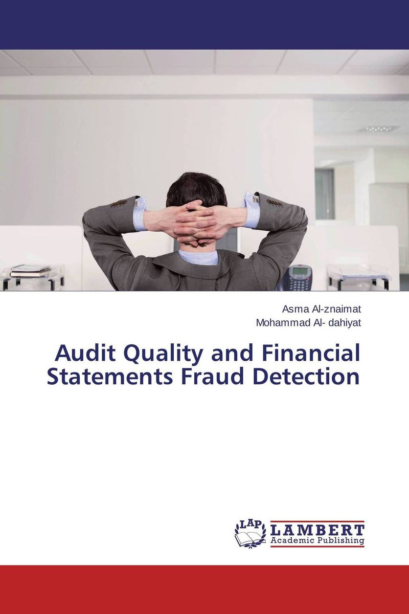 Audit Quality and Financial Statements Fraud Detection ittelson thomas financial statements