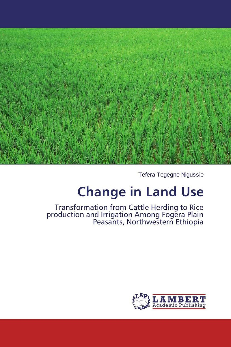 Change in Land Use developmental state and economic transformation the case of ethiopia