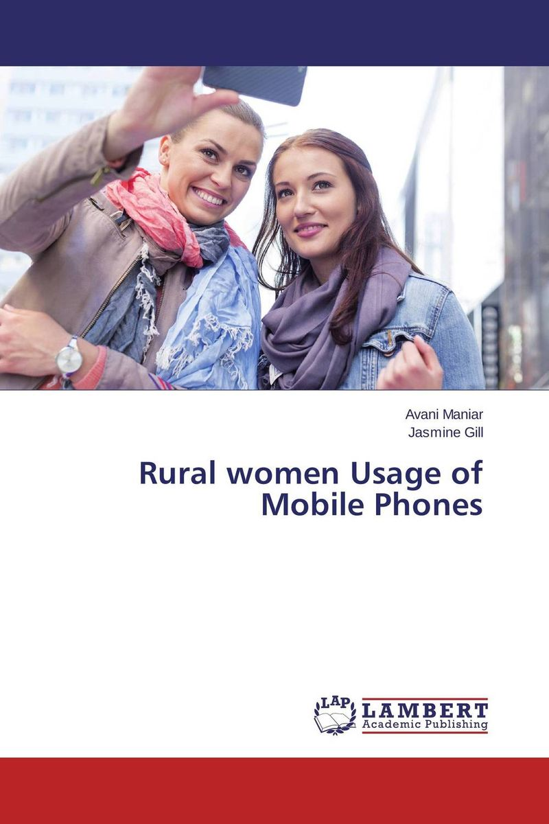 купить Rural women Usage of Mobile Phones недорого