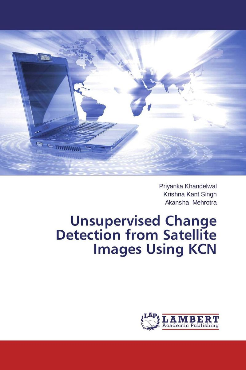 Unsupervised Change Detection from Satellite Images Using KCN unsupervised learning