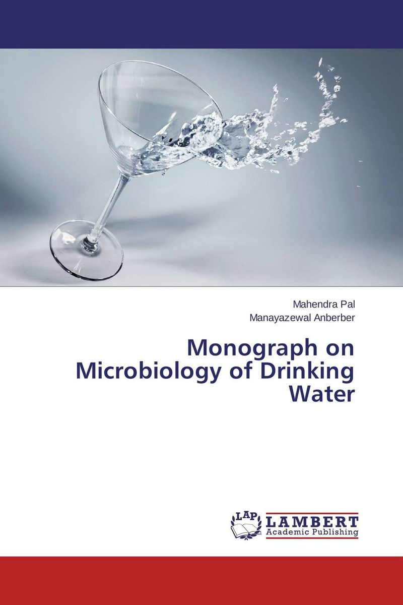 Monograph on Microbiology of Drinking Water fundamentals of medical microbiology volume i