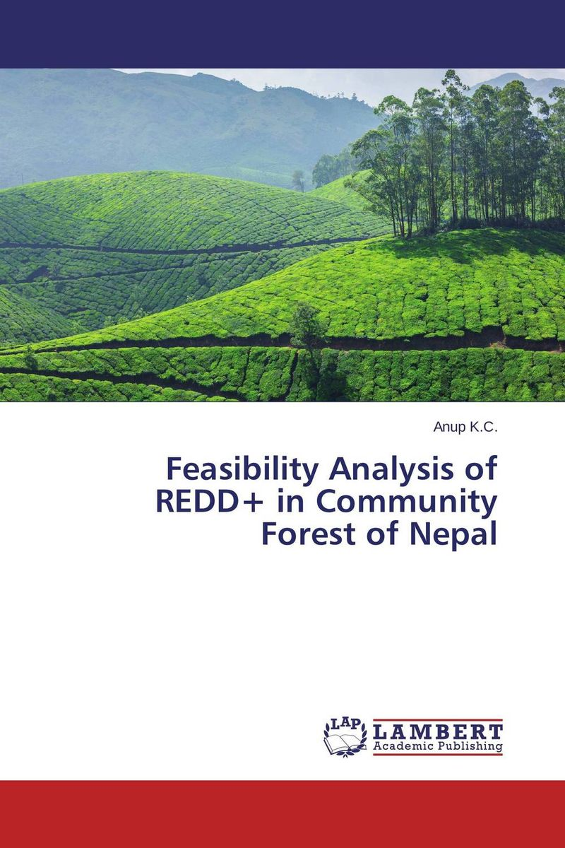 Feasibility Analysis of REDD+ in Community Forest of Nepal mapping carbon stock using geospatial data in tropical forest of nepal