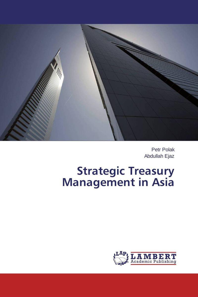 Strategic Treasury Management in Asia