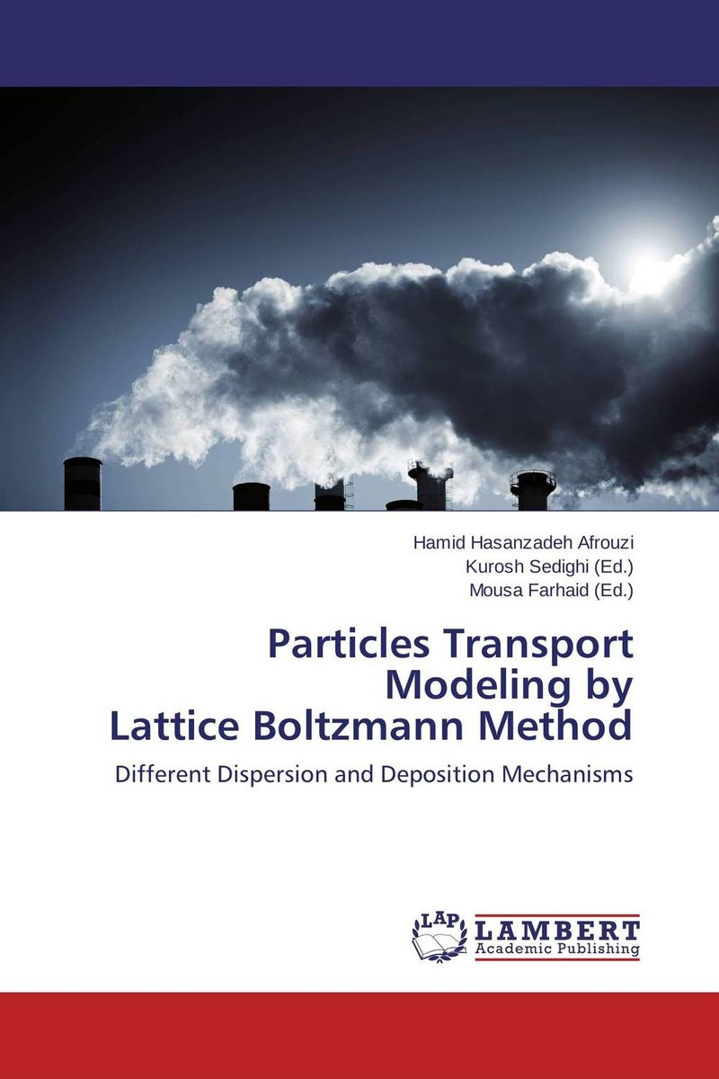 Particles Transport  Modeling by  Lattice Boltzmann Method лоферы instreet instreet in011ampqy12