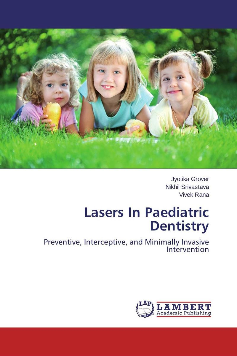 Lasers In Paediatric Dentistry lasers in the field of dentistry