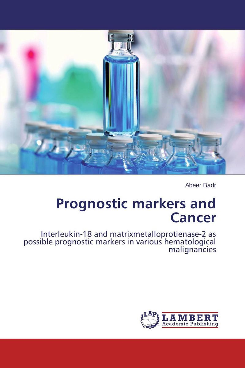 Prognostic markers and Cancer prognostic markers and cancer