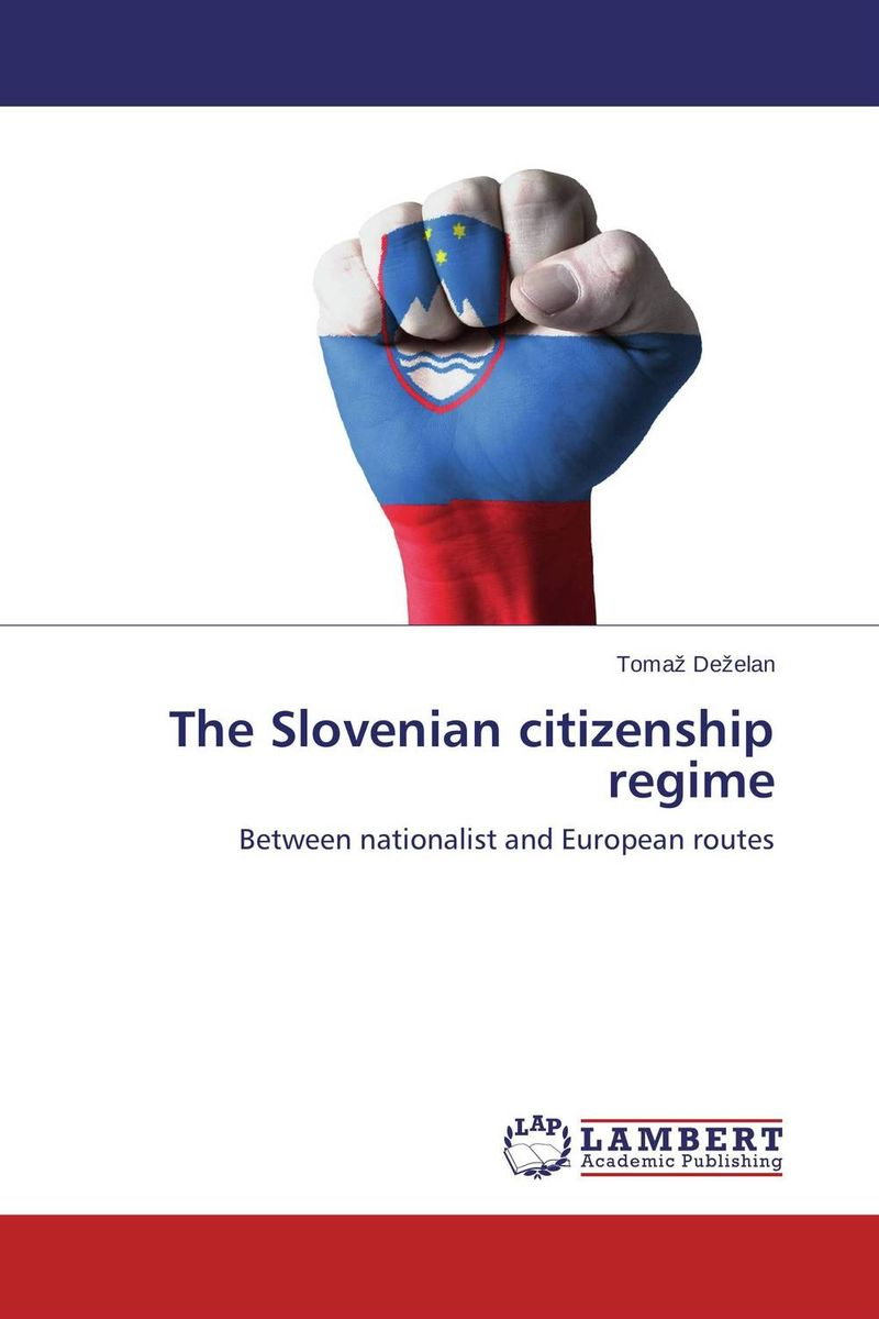 The Slovenian citizenship regime state of the union