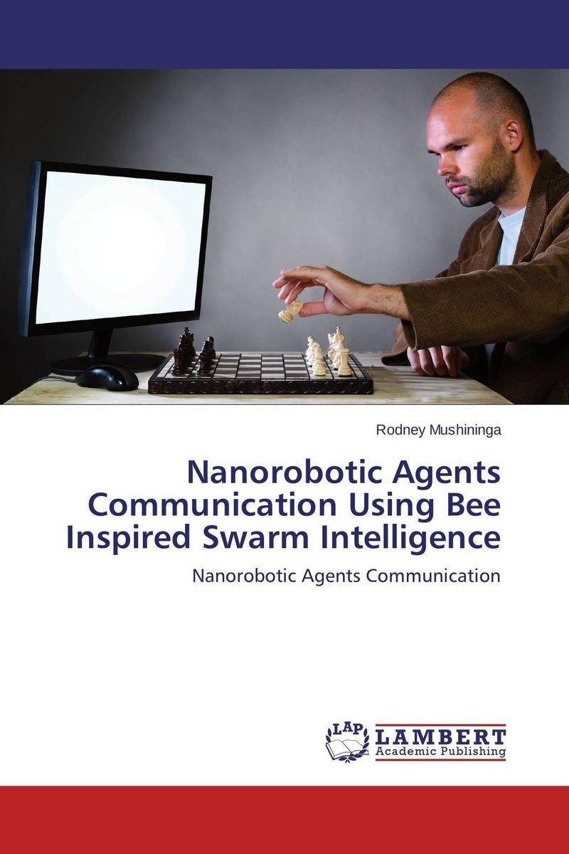 Nanorobotic Agents Communication Using Bee Inspired Swarm Intelligence solidthinking inspire优化设计基础与工程应用