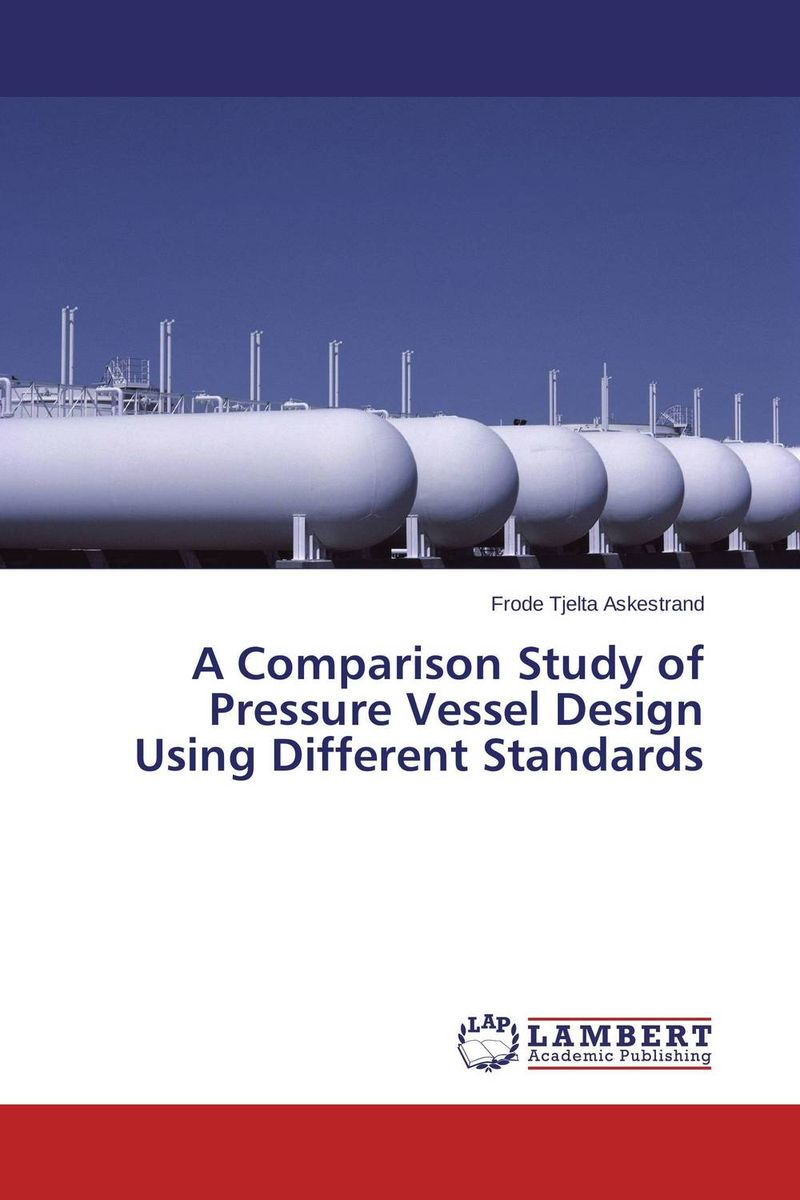 A Comparison Study of Pressure Vessel Design Using Different Standards dilip kumar dam break analysis using hec ras a case study