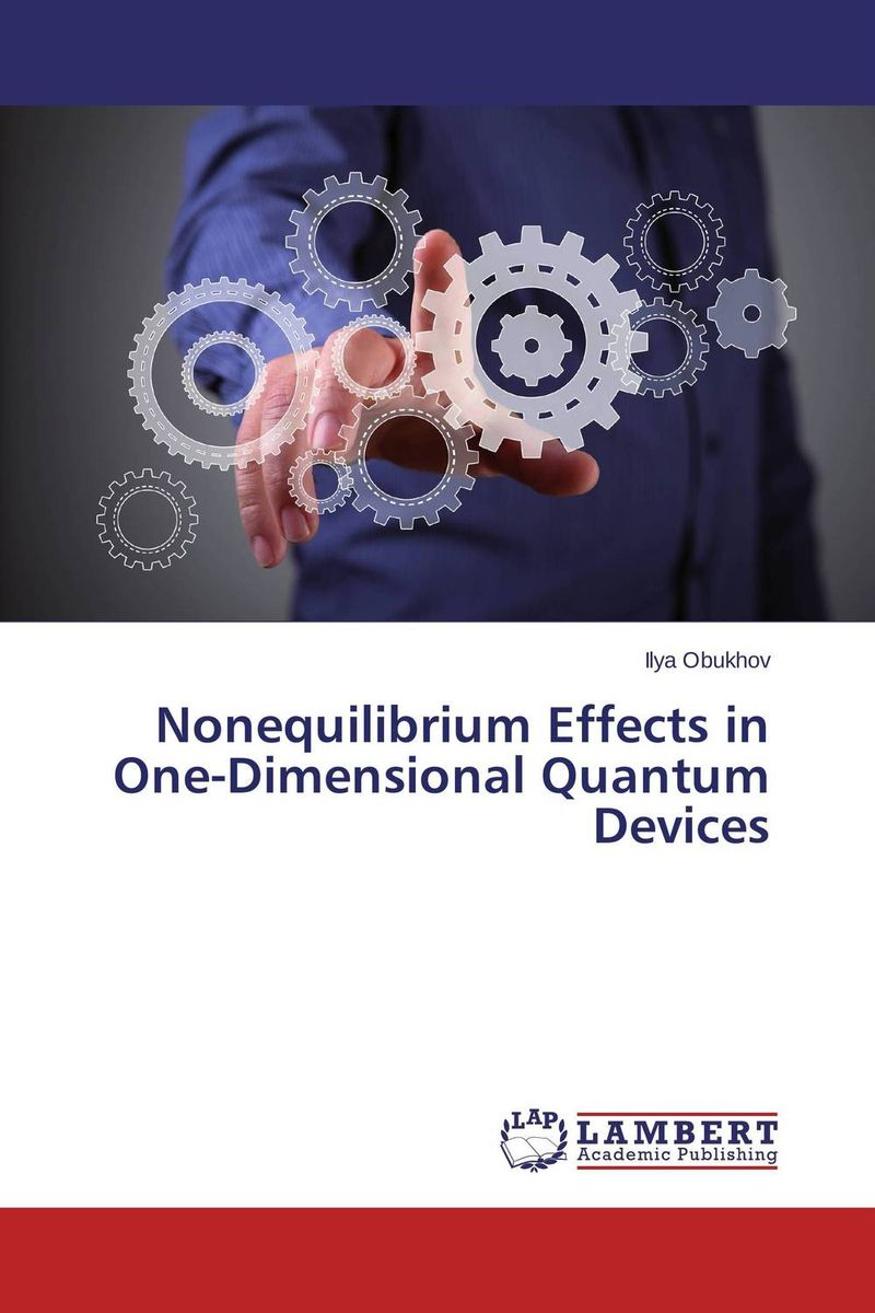 Nonequilibrium Effects in One-Dimensional Quantum Devices vivitek h1185 кинотеатральный проектор white