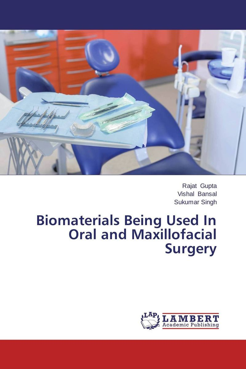 Biomaterials Being Used In Oral and Maxillofacial Surgery uj moore principles of oral and maxillofacial surgery 6e