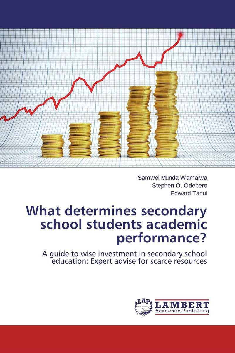 все цены на  What determines secondary school students academic performance?  онлайн