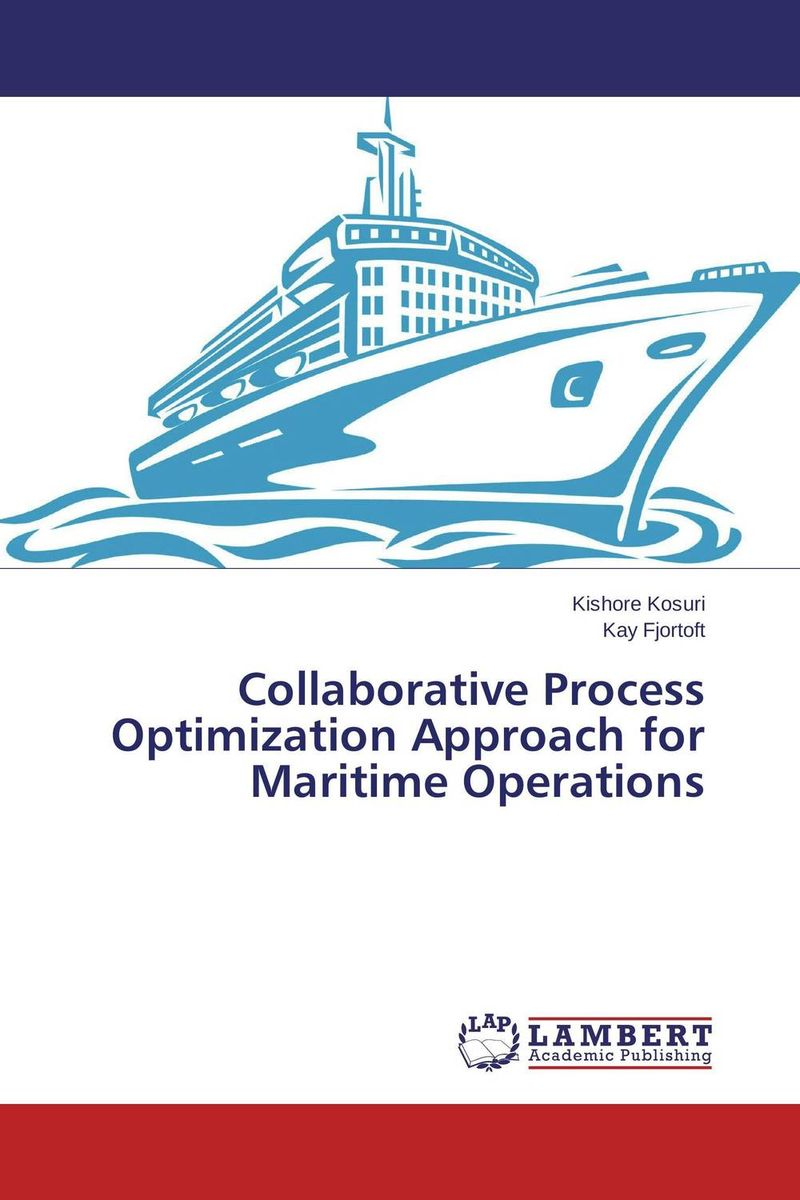 Collaborative Process Optimization Approach for Maritime Operations venice a maritime republic