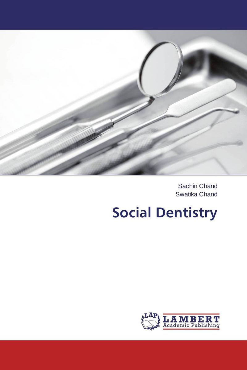 Social Dentistry the history of the social sciences since 1945