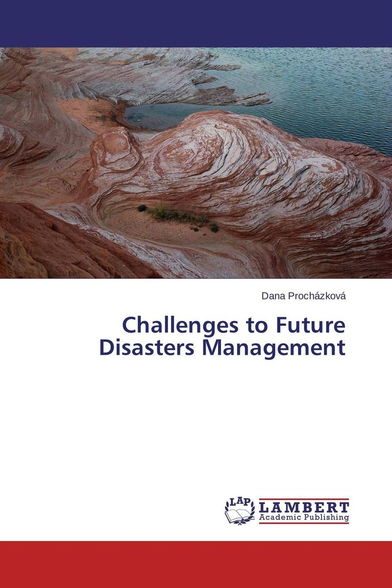 Challenges to Future Disasters Management