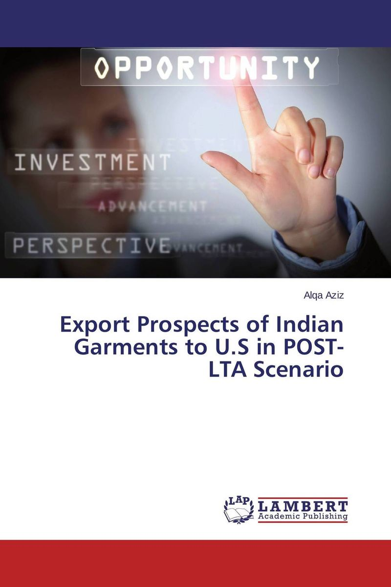Export Prospects of Indian Garments to U.S in POST-LTA Scenario domestic movement of indian export cargo containerized on sea