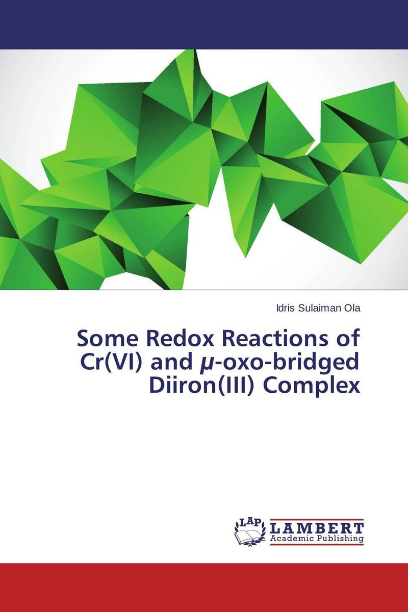 Some Redox Reactions of Cr(VI) and µ-oxo-bridged Diiron(III) Complex