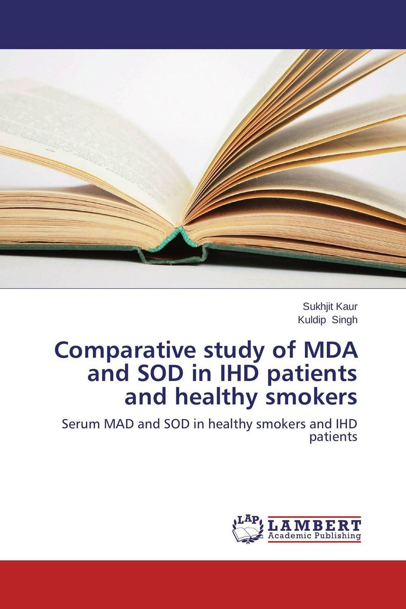 Comparative study of MDA and SOD in IHD patients and healthy smokers цена
