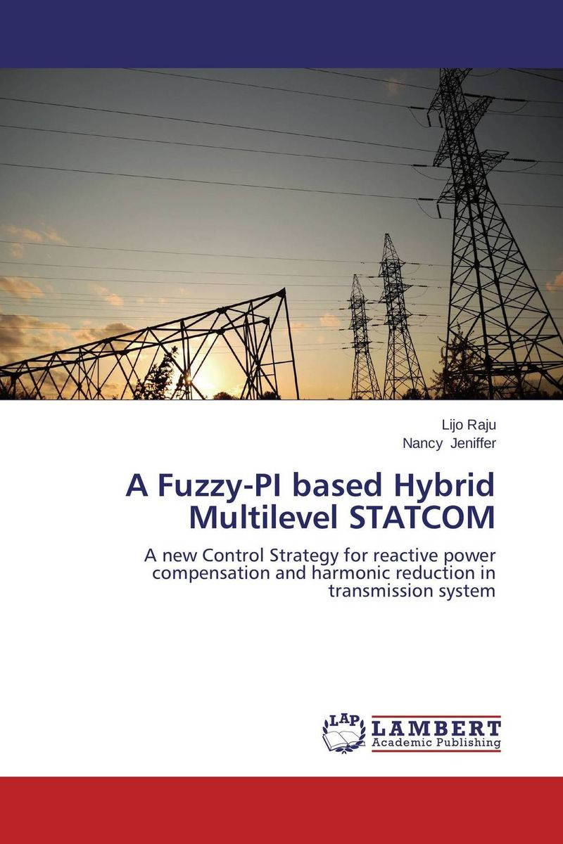 A Fuzzy-PI based Hybrid Multilevel STATCOM n j patil r h chile and l m waghmare design of adaptive fuzzy controllers