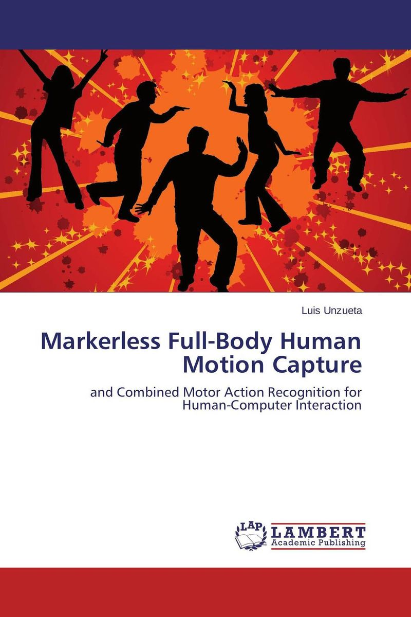 Markerless Full-Body Human Motion Capture human computer interaction gesture spotting and recognition