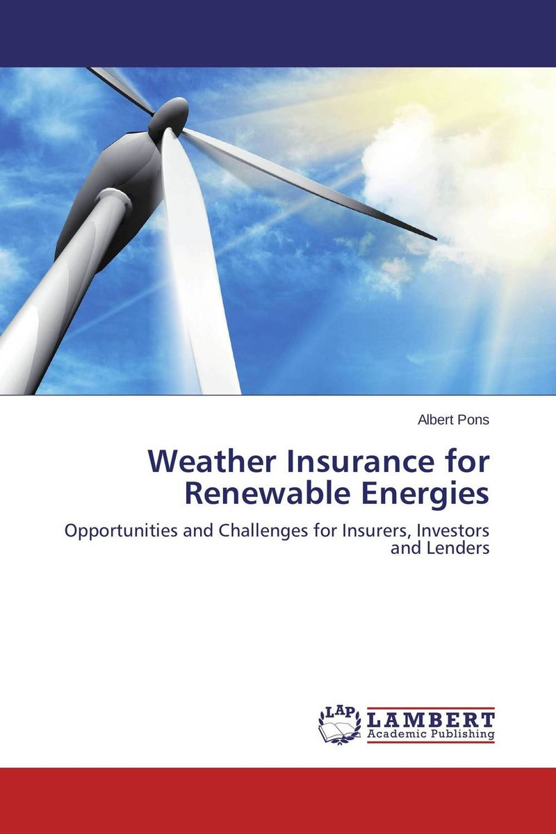 Weather Insurance for Renewable Energies biotechnology for biofuel renewable and sustainable development