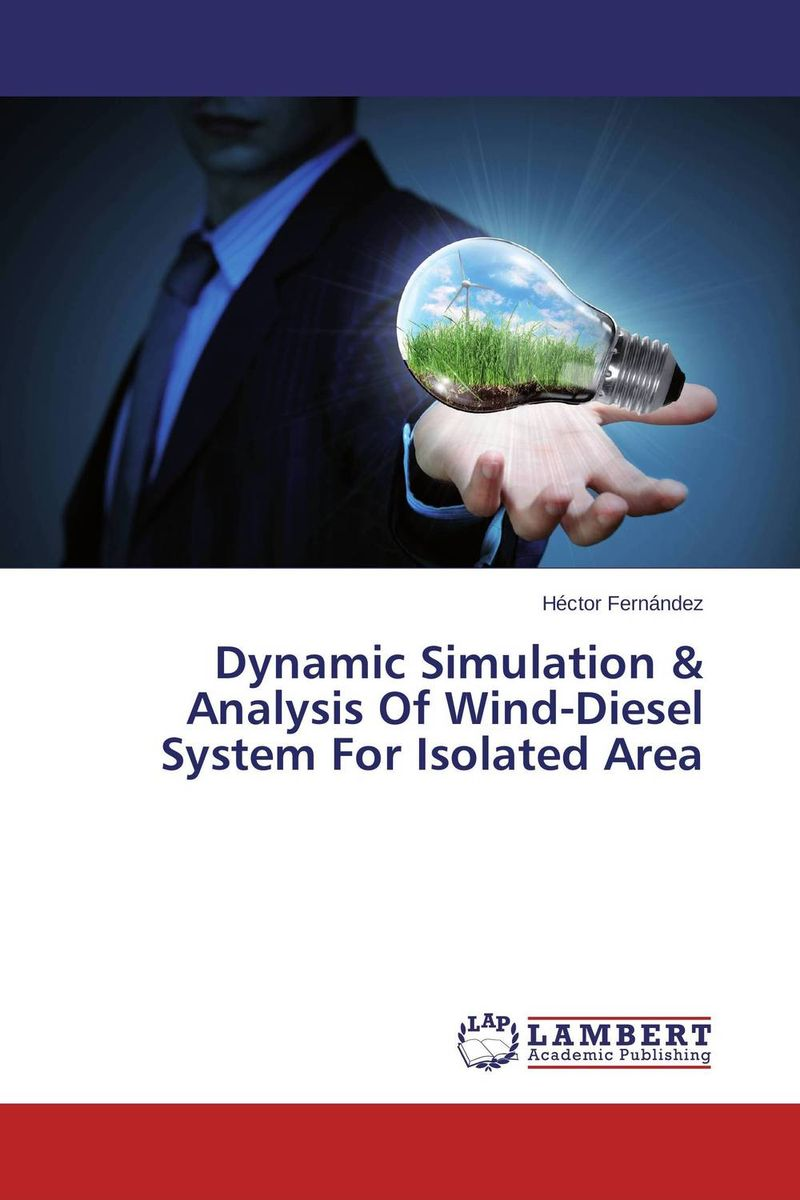 Dynamic Simulation & Analysis Of Wind-Diesel System For Isolated Area wind turbine control system analysis and design