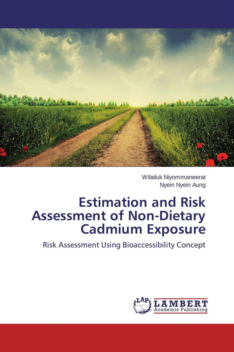 Estimation and Risk Assessment of Non-Dietary Cadmium Exposure  essam m shaalan sayed ward and samy m ghania assessment of electric field exposure inside hv substations