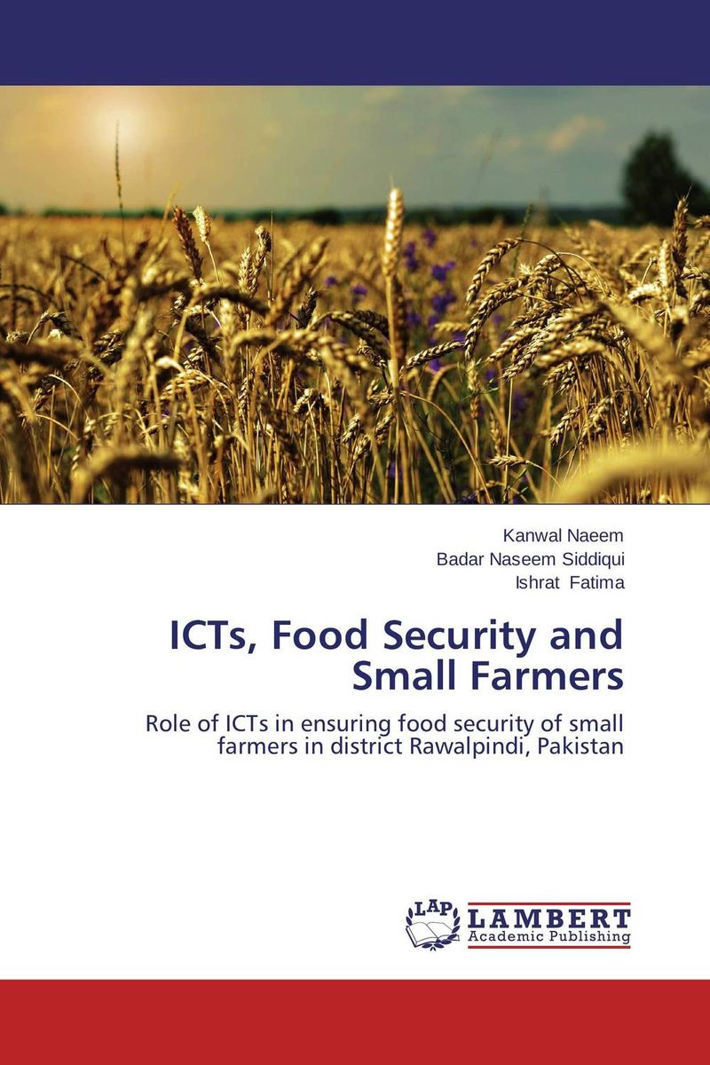 ICTs, Food Security and Small Farmers icts food security and small farmers