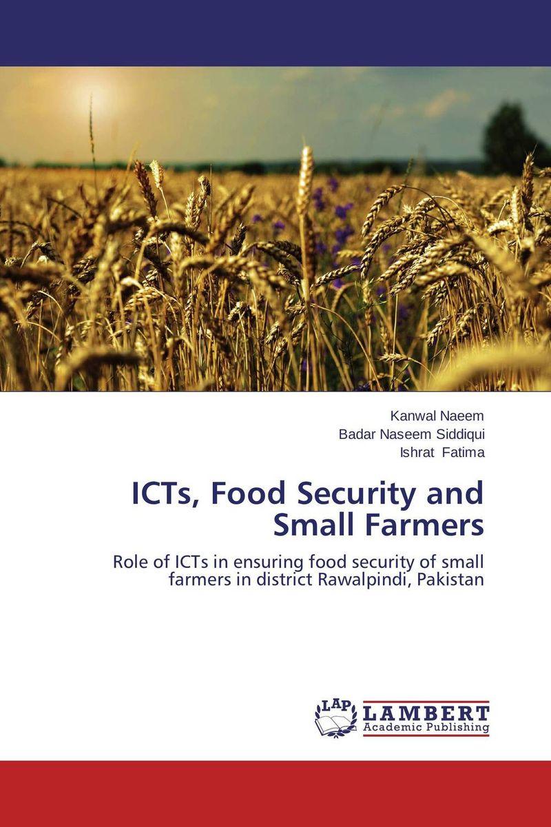 купить ICTs, Food Security and Small Farmers по цене 5918 рублей