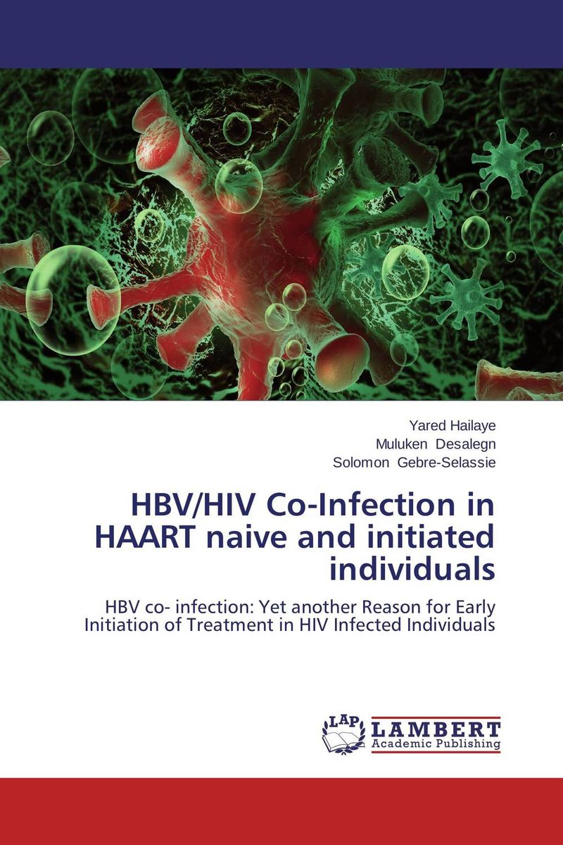 HBV/HIV Co-Infection in HAART naive and initiated individuals aliou ayaba and lyhotely ndagijimana domestic worker vulnerability to violence and hiv infection