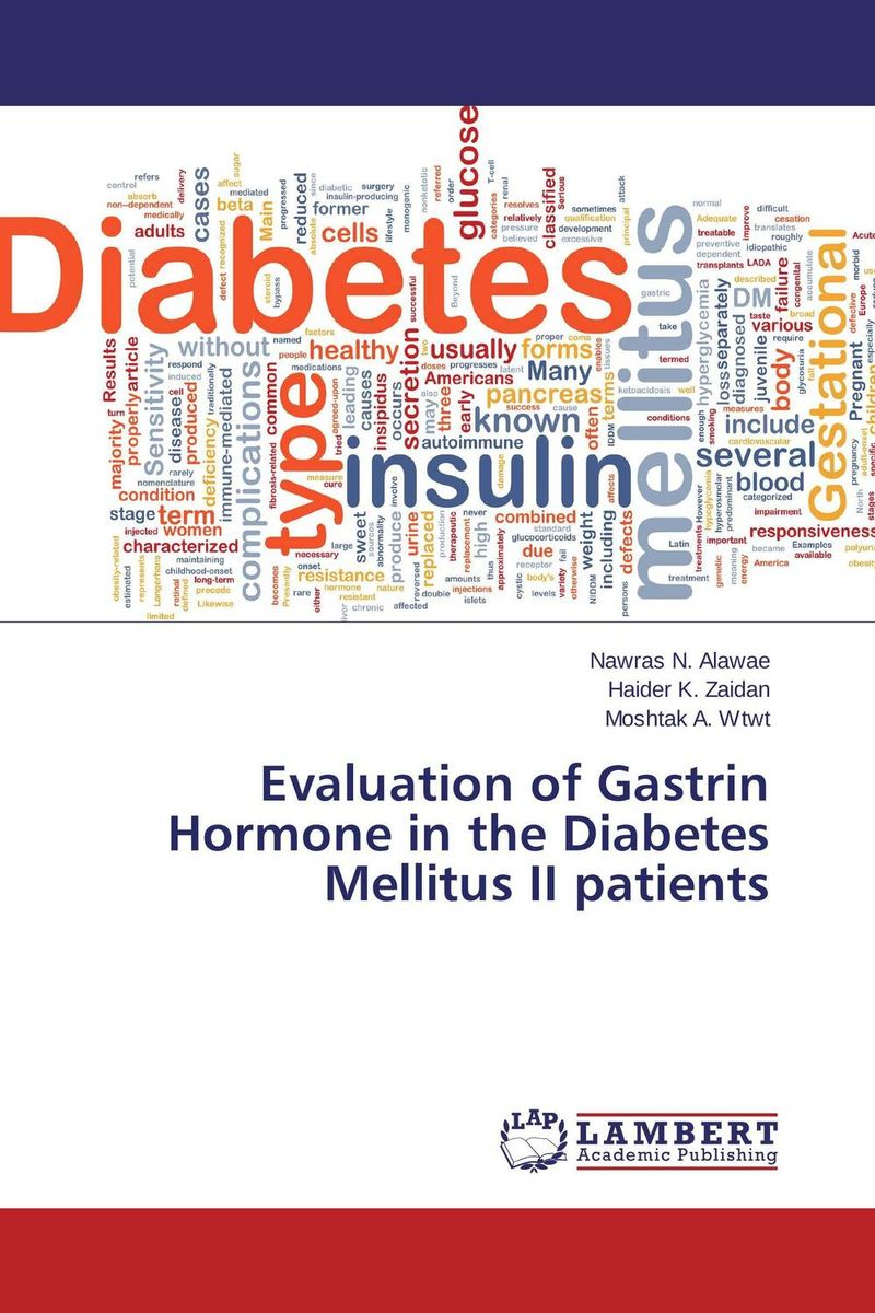 Evaluation of Gastrin Hormone in the Diabetes Mellitus II patients дефлектор капота autofamily sim темный toyota corolla 2000 2006 fielder allex runx 2000 2003 nld stocor0012