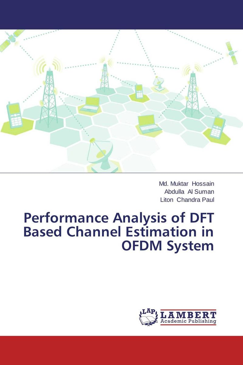 Performance Analysis of DFT Based Channel Estimation in OFDM System channel spectrum and waveform awareness in ofdm based cognitive radio