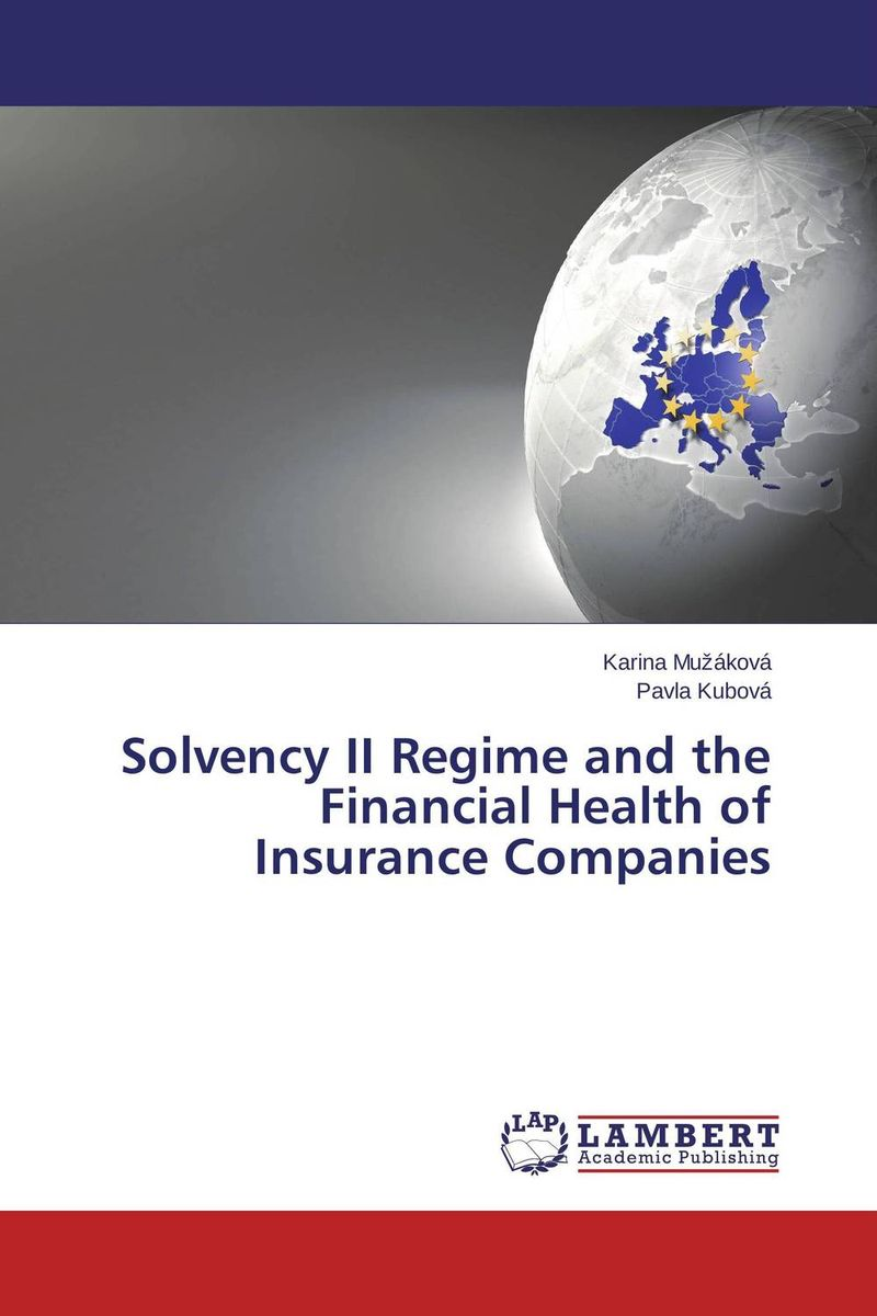 Solvency II Regime and the Financial Health of Insurance Companies lindita mukli reformation of the health insurance system in albania