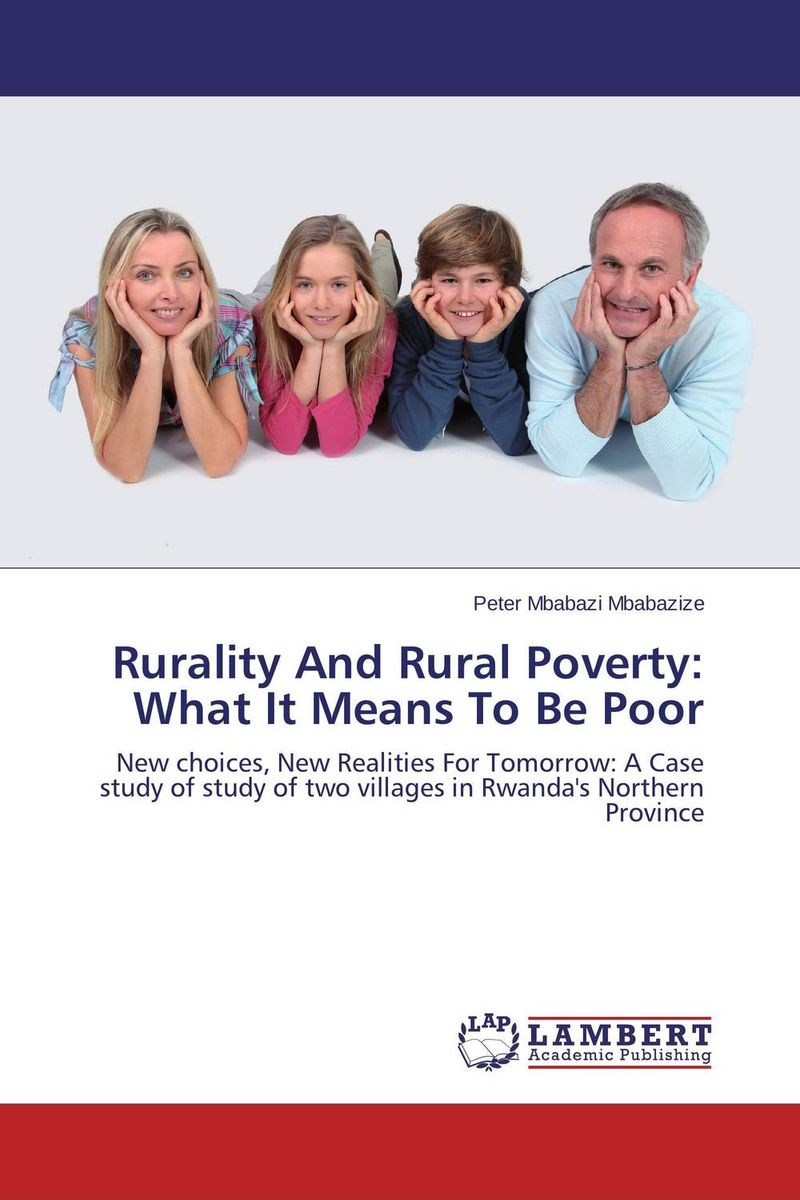 купить Rurality And Rural Poverty: What It Means To Be Poor недорого
