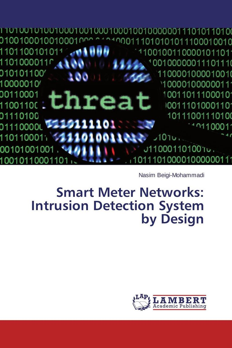 Smart Meter Networks: Intrusion Detection System by Design intrusion detection engine for adhoc environment