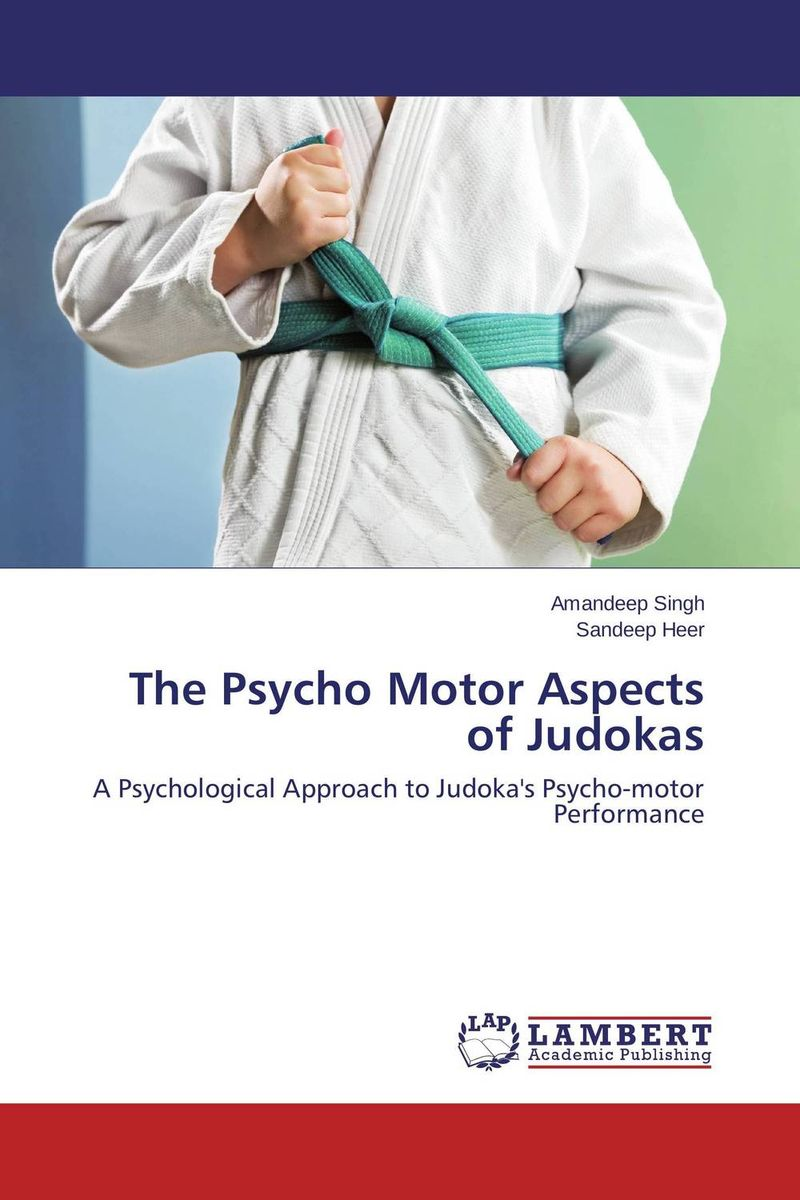 The Psycho Motor Aspects of Judokas настенная плитка mainzu bolonia ocre 20x20