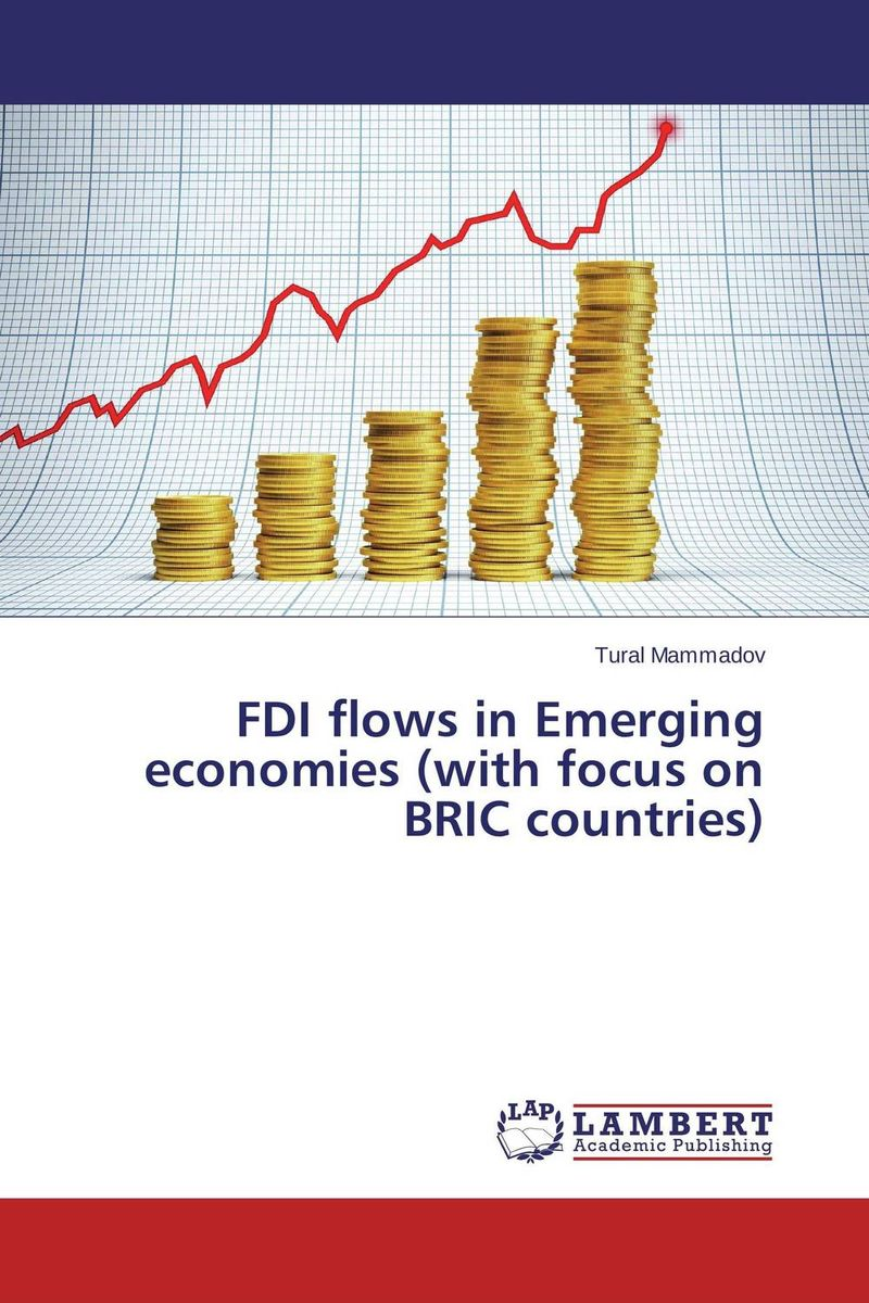 FDI flows in Emerging economies (with focus on BRIC countries) nan zhou rough diamonds the four traits of successful breakout firms in bric countries