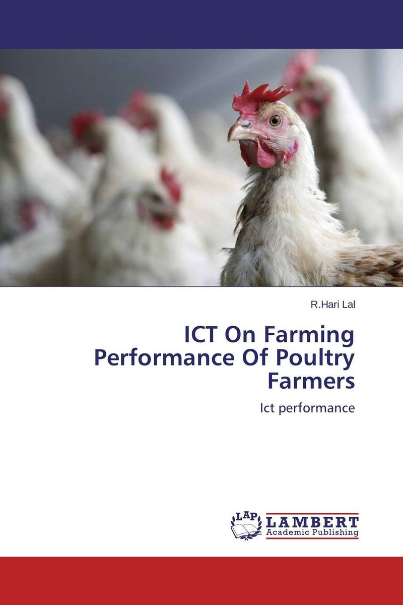 ICT On Farming Performance Of Poultry Farmers