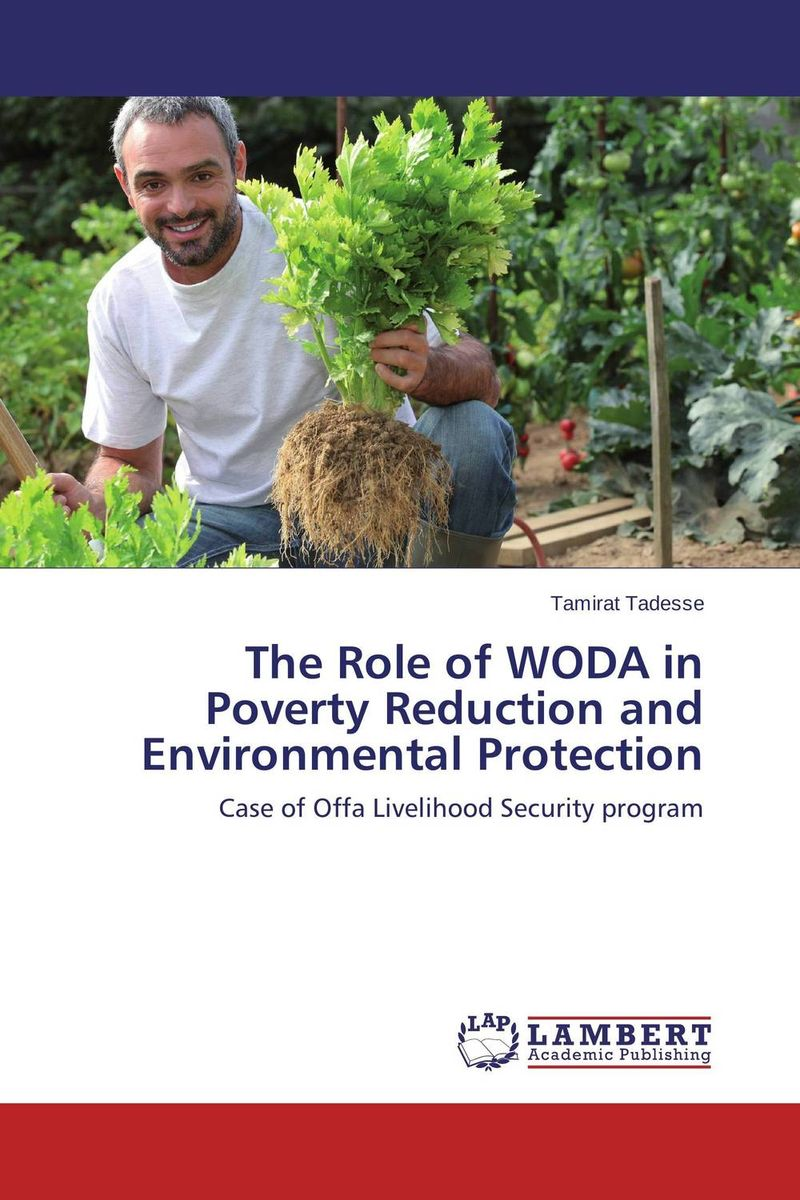 купить The Role of WODA in Poverty Reduction and Environmental Protection недорого