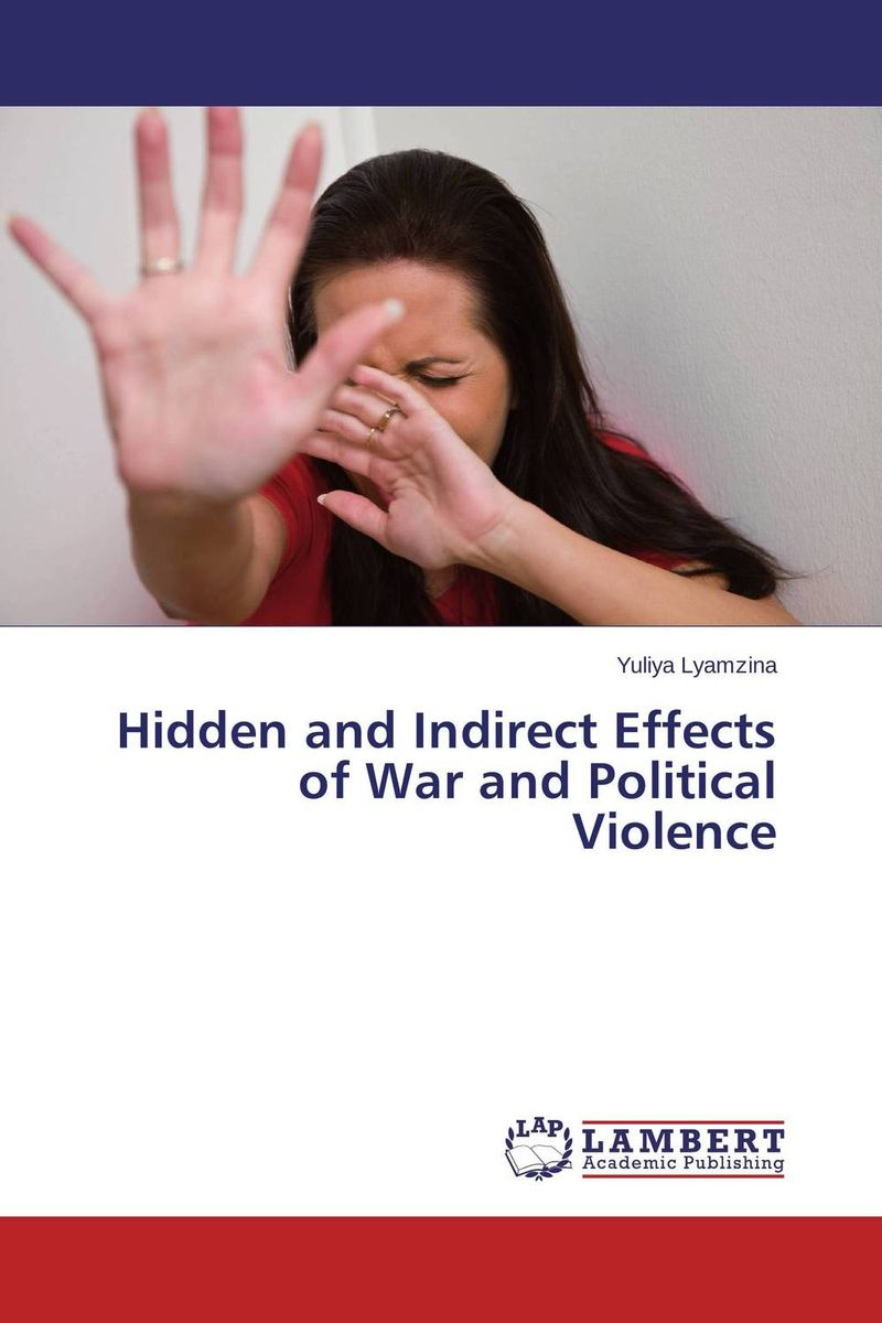 Hidden and Indirect Effects of War and Political Violence traditional healing and mental disorders